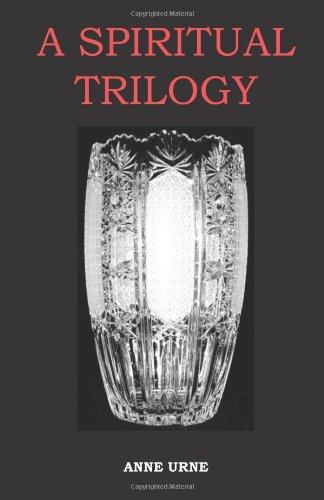 A Spiritual Trilogy