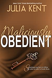 Maliciously Obedient by Julia Kent ebook deal