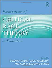 Foundations of Critical Race Theory in Education Critical ...