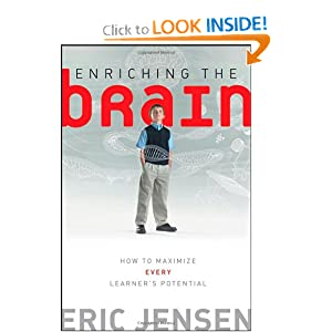 Enriching the Brain: How to Maximize Every Learner's Potential