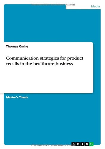 Communication Strategies for Product Recalls in the Healthcare Business