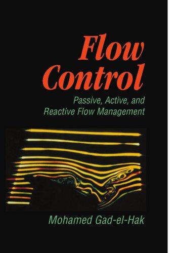 Flow Control: Passive, Active, and Reactive Flow Management