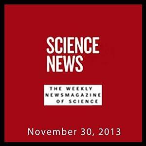 Science News, November 30, 2013 Periodical
