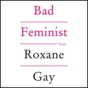 Bad Feminist Audiobook