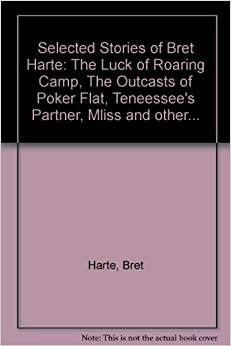 literary analysis of the outcasts of poker flat While it is true that this story represents the central action of the plot, it is the underlying story of mr oakhurst and his transcendental awakening that makes the outcasts of poker flat, such a compelling and timeless piece of literature.