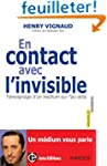 En contact avec l'invisible -Tmoigna...