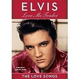 Elvis: Love Me Tender - The Love Songs