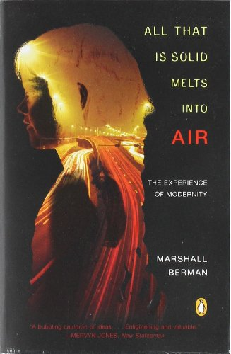 All That Is Solid Melts into Air: The Experience of...