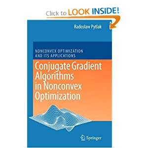 Conjugate gradient algorithms in nonconvex optimization Radoslaw Pytlak