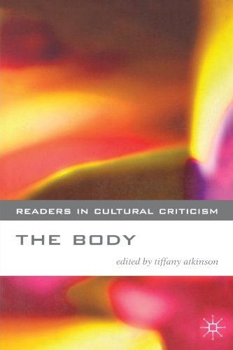 The Body (Readers in Cultural Criticism)