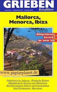 Mallorca, Menorca, Ibiza, Grieben Reiseführer