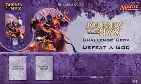Journey into Nyx Defeat a God Challenge Deck
