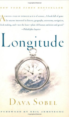 Longitude: The True Story of a Lone Genius Who Solved the...