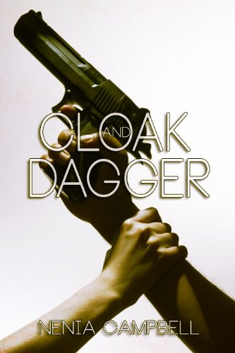 Cloak and Dagger (The IMA) by Nenia Campbell