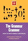 Grammar Crammer: How to Write Perfect Sentences (Study Smart Series) (0299191346) by Judi Kesselman-Turkel