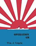 img - for Operation GB: The Search for a World War II Mystery Submarine book / textbook / text book