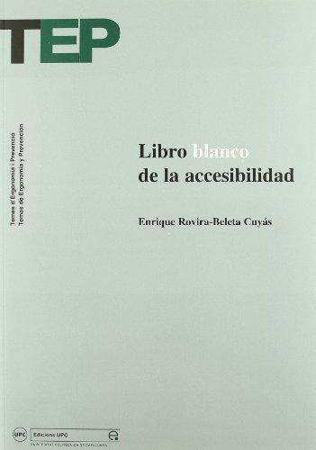 Libro Blanco de La Accesibilidad