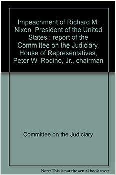 Impeachment Of Nixon Impeachment of Richard...