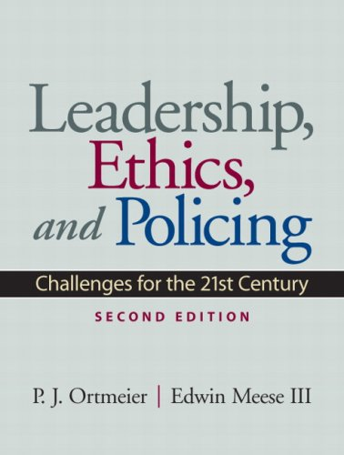 Leadership, Ethics and Policing: Challenges for the 21st...