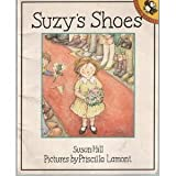 Suzy's Shoes (024112526X) by Hill, Susan