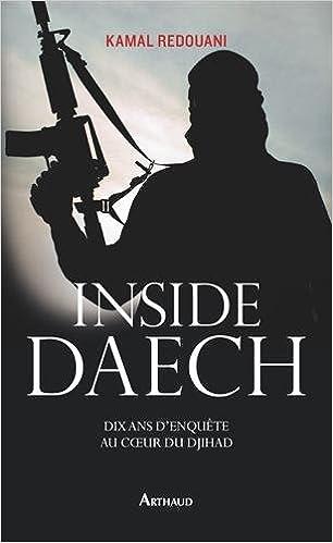 (2016)Kamal Redouani - Inside Daech dix ans d'enquete au coeur du djihad