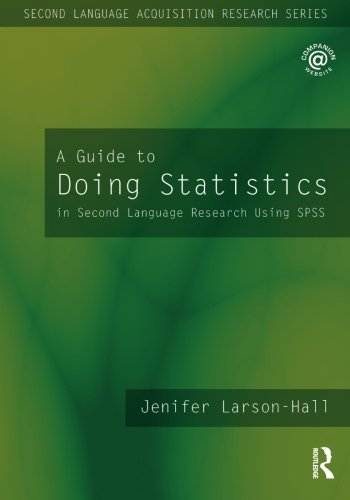 A Guide to Doing Statistics in Second Language Research...