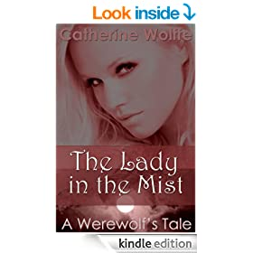 The Lady in the Mist (A Werewolf's Tale)