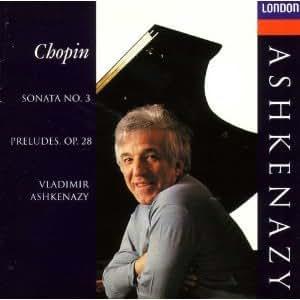 Chopin: Sonata No.3/ Preludes. Op.28