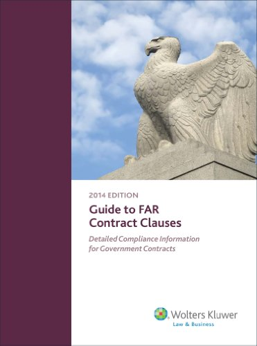 Guide to FAR Contract Clauses: Detailed Compliance Information for Government Contracts PDF