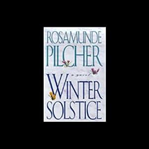 Winter Solstice | [Rosamunde Pilcher]