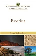 Exodus Understanding the Bible Commentary Series