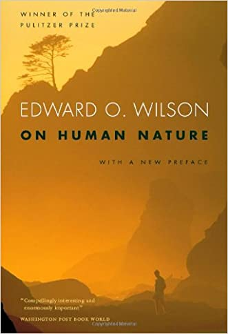 On Human Nature: With a new Preface, Revised Edition written by Edward O. Wilson