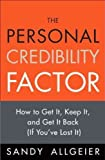 img - for The Personal Credibility Factor book / textbook / text book