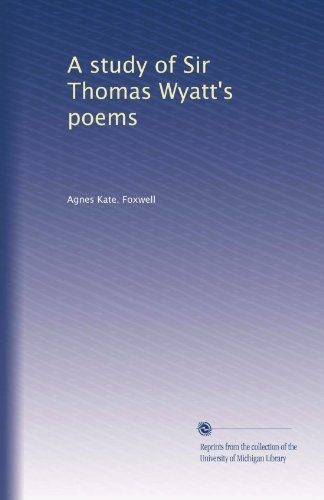 whoso list to hunt by thomas wyatt essay Find out 31-5-2016 this essay explicates thomas wyatt's poem whoso list to hunt an adaptation honours creative writing qut of a petrarchan sonnet, the poem is.