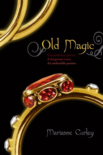 Old Magic by Marianne Curley