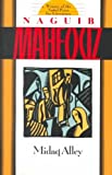 img - for Midaq AlleyMIDAQ ALLEY by Mahfouz, Naguib (Author) on Dec-01-1991 Paperback book / textbook / text book