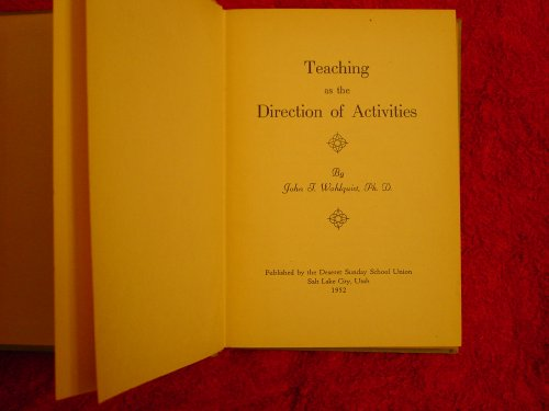 Teaching As the Direction of Activities, John T. Wahlquist