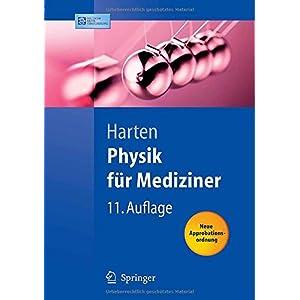 Physik für Mediziner: Eine Einführung: Eine Einfuhrung (Springer-Lehrbuch)