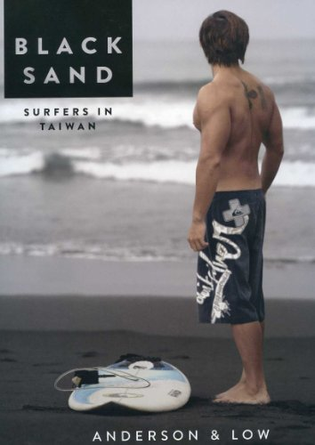 Black Sand - Surfers in Taiwan by Anderson & Low