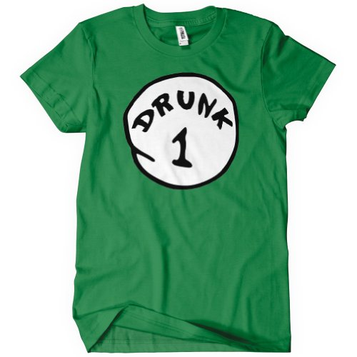 Drunk 1 T-Shirt Funny Drinking Costume TEE Dr Seuss 2 Parody Party College Humor (Drunk 1 Costume Tshirt)