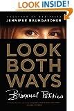 Look Both Ways: Bisexual Politics