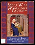 Most Wise & Valiant Ladies (1556707126) by Hokins, Andrea