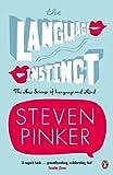 The Language Instinct: How the Mind Creates Language (Penguin Science)