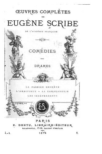 Oeuvres complètes de Eugène Scribe (French Edition)