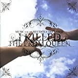 Music For The Recently Deceased [Australian Import] by I Killed the Prom Queen