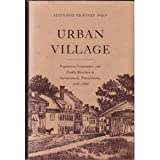 img - for Urban Village; population, community and family structure in Germantown, Pennsylvania, 1683-1800. book / textbook / text book