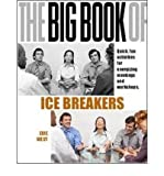 img - for [(The Big Book of Icebreakers: Quick, Fun Activities for Energizing Meetings and Workshops)] [Author: Edie West] published on (October, 2006) book / textbook / text book