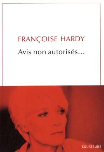 Avis non autorisés - Françoise Hardy