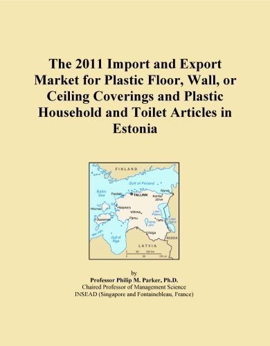 The 2011 Import and Export Market for Plastic Floor, Wall, or Ceiling Coverings and Plastic Household and Toilet Articles in Estonia