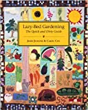 img - for Lazy-Bed Gardening: The Quick and Dirty Guide Paperback - February 1, 1993 book / textbook / text book